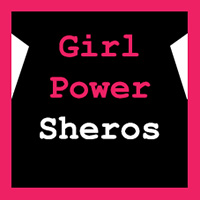Girl Power - Sheros