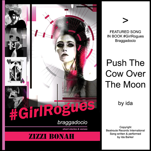 Poster for song, Push The Cow Over The Moon, featured in book #GirlRogues, by Zizzi Bonah