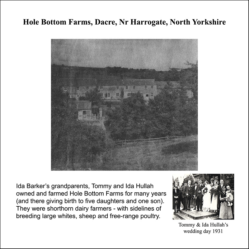 Where Ida Barker's grandparents farmed: Hole Bottom Farms, Dacre, Harrogate