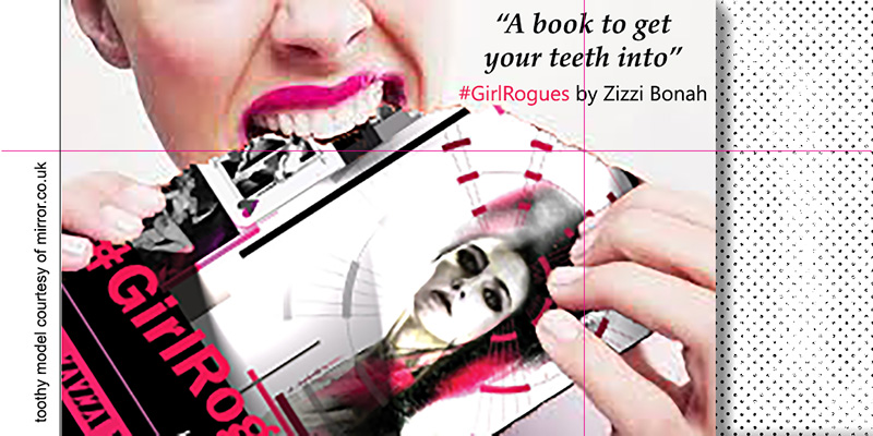 A book to get your teeth into - #GirlRogues by Zizzi Bonah